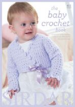 Sirdar Book 411 - The Baby Crochet Book - Sirdar Snuggly Baby DK